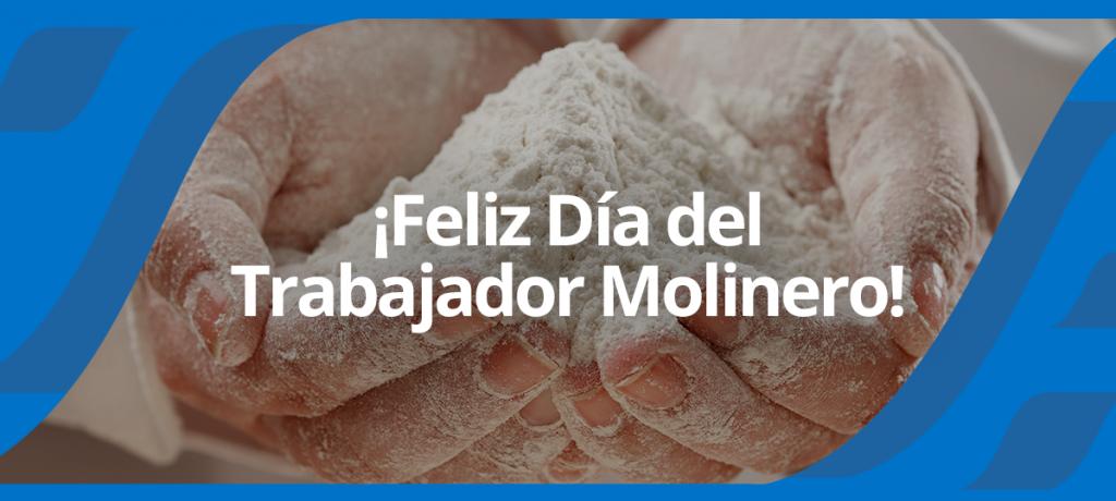 30 de Junio: Celebramos el Día del Trabajador Molinero